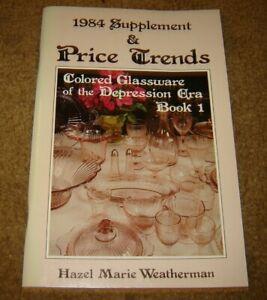 1984 Supplement   Price Trends  Colored Glassware of the Depression Era