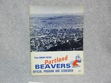 July 1970 PORTLAND BEAVERS Baseball PROGRAM with Roster Sheet  Cond#9