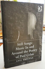 Axel Englund / Still Songs Music In And Around the Poetry of Paul Signed 1st ed