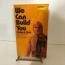 PHILIP K DICK WE CAN BUILD YOU DAW 1972 FIRST EDITION PAPERBACK