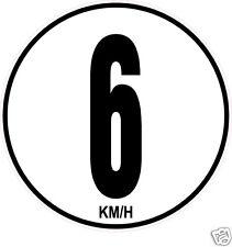 1 Limitation de Vitesse six 06 KM/H adhésif.