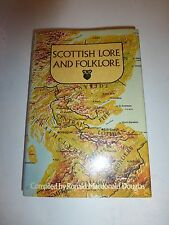 Scottish Lore And Folklore by Douglas, Ronald MacDonald, HBDJ, 1982  B6