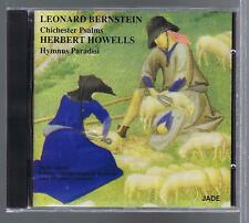 BERNSTEIN HOWELLS CD NEW CHICHESTER PSALMS HYMNUS PARADISI