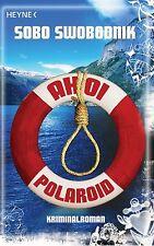 Ahoi Polaroid von Sobo Swobodnik (2011, Taschenbuch)