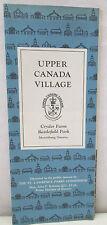 Vintage Upper Canada Village Crysler Farm Battlefield Park Morrisburg Brochure