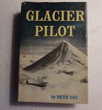 Glacier Pilot By Beth Day, HC DJ 1968 Signed: Bob Reeve, Janice Reeve + 11 More