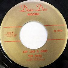 THE PIXIES Soul VG++ DON DEE 45 Cry Like a Baby / Just a Little Tear C109