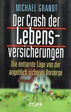 DER CRASH DER LEBENSVERSICHERUNGEN - Buch von Michael Grandt - KOPP Verlag