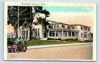 Anaheim, CA - EARLY 1900s VIEW OF ELKS CLUB & OLD CAR - M KASHOWER POSTCARD