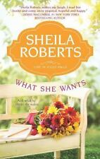 Life in Icicle Falls: What She Wants by Sheila Roberts (2013, Paperback)