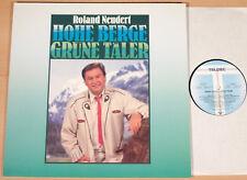 ROLAND NEUDERT - Hohe Berge - Grüne Täler  (TELDEC 1989 / LP NEU - MINT)
