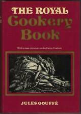 Jules Gouffe ROYAL COOKERY BOOK French Cookbook19th Century