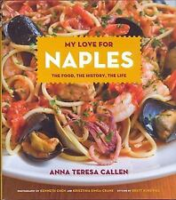 My Love for Naples: The Food, the History, the Life (Hippocrene Cookbook Library