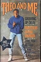 Theo and Me : Growing up Okay by Warner, Malcolm-Jamal