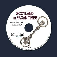 Scotland in Pagan Times – Vintage E-books 2 Volumes PDF on 1 DVD, Iron Age Scots