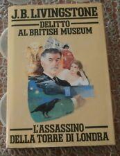 DELITTO AL BRITISH MUSEUM / L'ASSASSINO DELLA TORRE DI LONDRA - J.B. LIVINGSTONE