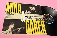 MINA E GABER LP UN'ORA CON LORO 1°ST ORIG 1965 NM !!! COPERTINA LAMINATA TOOOPPP