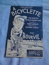 +BOURVIL  PARTITION MUSICALE A BICYCLETTE ARPEGE