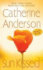 Sunkissed by Catherine Anderson (2011, Paperback) brand new
