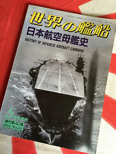 IJN HISTORY OF JAPANESE AIRCRAFT CARRIERS Vintage Ships of the World No. 481
