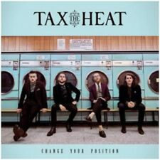 Tax the Heat - Change Your Position - New CD Album - Pre Order - 9th March