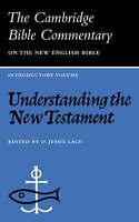 (Good)-Cambridge Bible Commentaries:  Understanding the New Testament (Cambridge