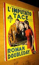 GIALLI ECONOMICI MONDADORI #  26-ROMAN DOUBLEDAY-L'IMPUTATO TACE-1950