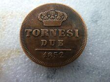 Sicilia: Napoli 2 tornesi  1852 Ferdinando II qualité  réf :cp
