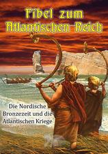 K. Hildebrand: Fibel zum Atlantischen Reich - Die nordische Bronzezeit