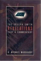 The Joseph Smith Revelations: Text and Commentary by H. Michael Marquardt|Jos…
