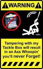 """4"""" Warning Tampering with my Tackle box High Quality Decal Sticker lures fishing"""