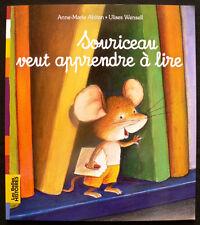 Souriceau Veut Apprendre à Lire - Abitan & Wensell - Eds. Bayard - 2012