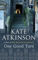 One Good Turn (Jackson Brodie),Kate Atkinson