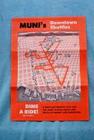 Muni Downtown Shuttles - Dime a Ride! - Brochure - Map - San Francisco