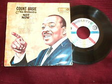 "45T 7"" COUNT BASIE & HIS ORCHESTRA ""Not now I'll tell you when"" REP 1108 µ"
