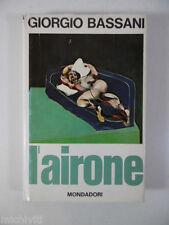 F483 L'AIRONE L AIRONE - GIORGIO BASSANI - ARNOLDO MONDADORI - 1969