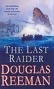 The Last Raider-Douglas Reeman
