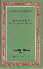 STORIA LODOLINI ARMANDO MAZZINI MAESTRO ITALIANO 1950 LIBRO MONDADORI