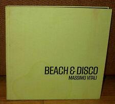 Massimo Vitali Beach & and Disco Original 2000 HC Italy Italian Society People