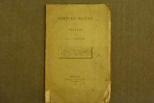 SIMPLES NOTES D'UN PÈLERIN / L'ABBÉ T. BRIEUGNE  / 1888