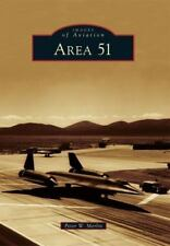 Images of Aviation: Area 51 by Peter W. Merlin (2011, Paperback)