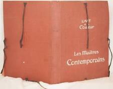 LES MAITRES CONTEMPORAINS 1906 HARPIGNIES HAIDER MONET TYNDALE BRAITH BUKOVAC