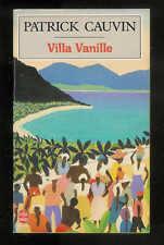 """Patrick Cauvin : Villa Vanille """" Editions Le Livre de Poche"""