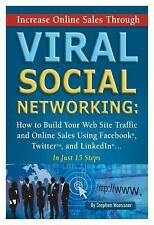 Increase Online Sales Through Viral Social Networking: How to Build-ExLibrary