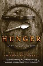 (Good)-Hunger: An Unnatural History (Paperback)-Russell, Sharman Apt-0465071651