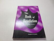 The Book of Revelation a Study Manual Shield Bible Study Series Charles De Santo
