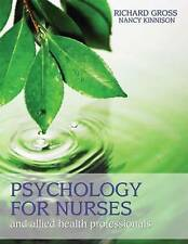 Psychology for Nurses and Allied Health Professionals: Applying Theory to Pract