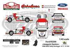 "[FFSMC Productions] Decals 1/43 Ford RS 200 ""Joaquim Santos"" Portugal 1986"