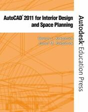 AutoCAD 2011 for Interior Design and Space Planning by Kirkpatrick, Beverly L.