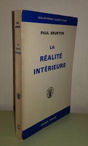 BRUNTON (Paul) La réalité Intérieure